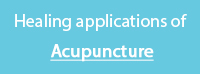 Healing Aapplications of Acupuncture