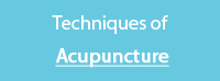 Techniques of Acupuncture